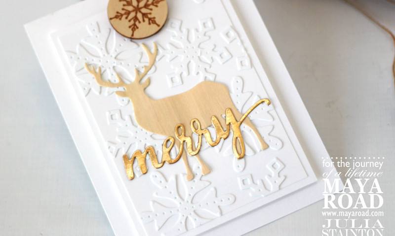 die cuts make gorgeous cards and this one for the holidays is no exception this card features brand new maya road dies paired up with different materials - Deer Christmas Cards