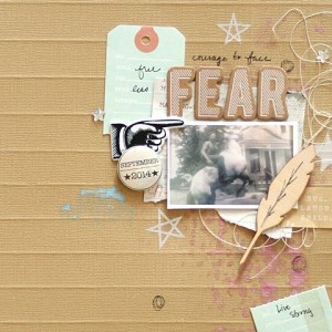 Scrapbook Layout - Courage To Face Fear